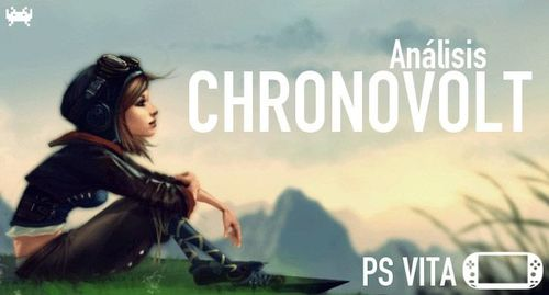 'Chronovolt'paraPSVita:análisis