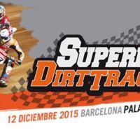 El Superprestigio Dirt Track 2015 ya asoma la patita. ¿Te lo vas a perder?