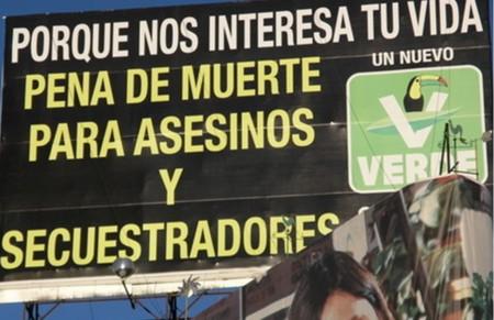 Con ustedes el Partido Verde de México; de derechas y ex -partidario de la pena de muerte