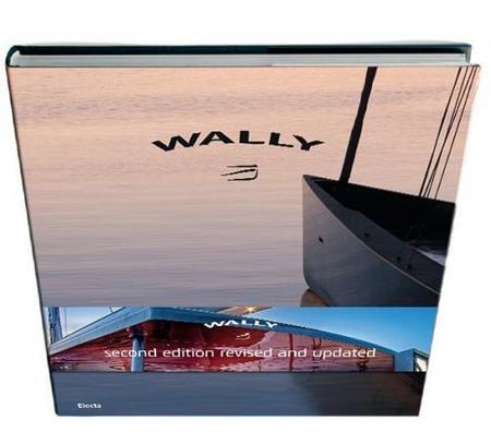 Wally Book, 2ª edición del libro de los yates de lujo de Luca Basani