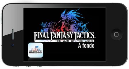 Final Fantasy Tactics: The War of the Lions. A fondo