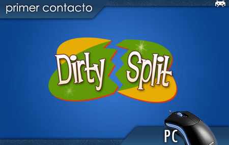 'Dirty Split'. Primer contacto