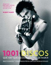 Los 1001 discos que hay que escuchar antes de morir