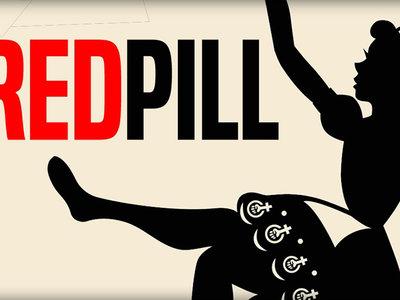The Red Pill: el documental subterráneo que muestra la opresión que sufre el hombre en la sociedad moderna