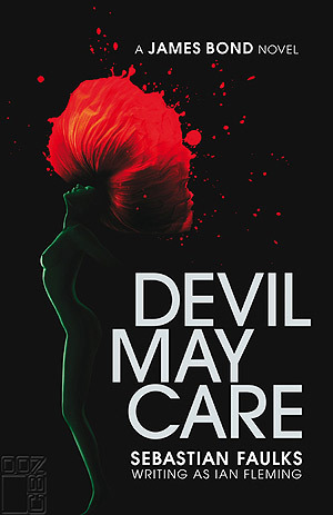 Ya tenemos la portada de Devil May Care, la nueva novela de James Bond