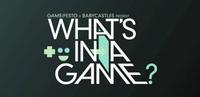 """La moda de los documentales sobre videojuegos continuará con """"What's In A Game?"""""""