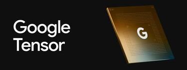 Google Tensor es el pistoletazo de salida de Google en chips móviles: el foco es la inteligencia artificial, no ganar en benchmarks