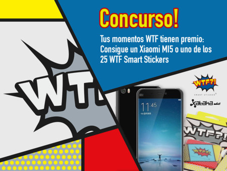 Tus momentos WTF tienen premio: un Xiaomi MI5 o uno de los 25 WTF Smart Sticker pueden ser tuyos [finalizado]