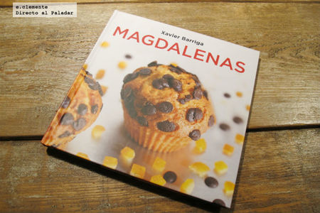 Magdalenas de Xavier Barriga. Libro de recetas