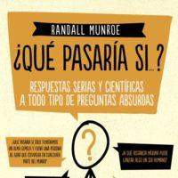 Libros que nos inspiran: '¿Qué pasaría si...?, de Randall Munroe