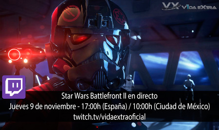 Streaming de Star Wars Battlefront 2 a las 17:00h (las 10:00h en CDMX) [finalizado]