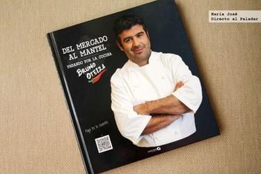 Del mercado al  mantel, pasando por la cocina. Libro de recetas de Bruno Oteiza