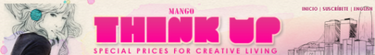 MANGO Think up, un nuevo blog de Weblogs SL