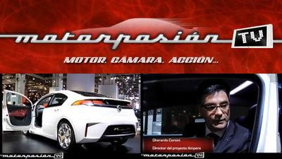 Motorpasion.tv: Opel Ampera, análisis del modelo y entrevista a su creador