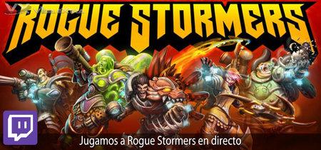 Streaming de Rogue Stormers a las 18:00h (las 11:00h en Ciudad de México) [finalizado]