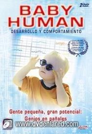 Baby Human, desarrollo y comportamiento del bebé