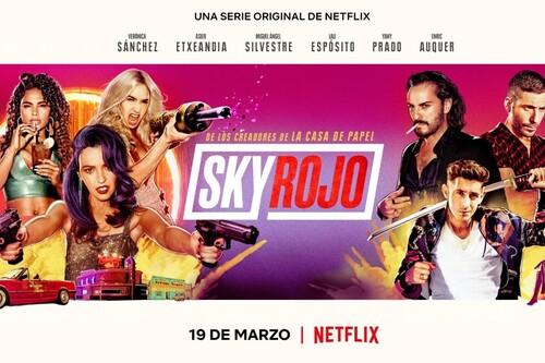 'Sky Rojo' es adictiva: la serie de Netflix no tiene nada que envidiar a 'La casa de papel'