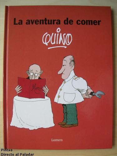 La aventura de comer de Quino. Libro