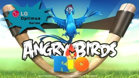 LG preinstalará Angry Birds Rio en toda su gama de smartphones Optimus