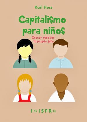 Capitalismo para niños, de Karl Hess