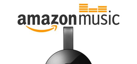 Amazon deja atrás las diferencias con Google y hace compatible su servicio Amazon Music con Chromecast
