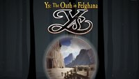 'Ys: The Oath In Felghana' y 'Ys Origin' confirmados para Steam