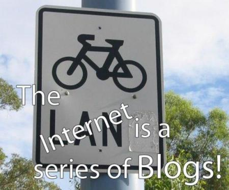 Internet is a series of blogs (XXX)