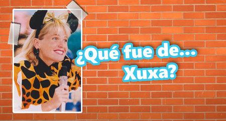 ¿Qué fue de... Xuxa?
