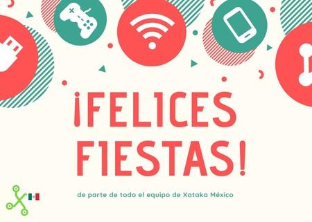 ¡Xataka México les desea Felices Fiestas!