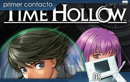 'Time Hollow', primer contacto