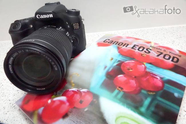 Canon EOS 70D», de Nicole S. Young: todo lo que necesitas saber para «sacar el jugo» a esta cámara para entusiastas