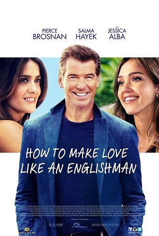 'How to Make Love Like an Englishman', tráiler y cartel de la comedia con Pierce Brosnan