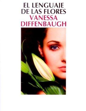 Vanessa Diffenbaugh nos enseña 'El lenguaje de las flores'