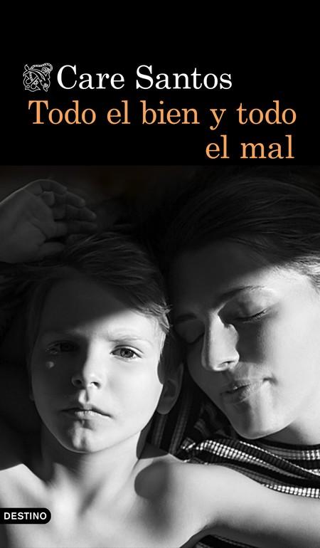 Portada Todo El Bien Y Todo El Mal Care Santos 201807031127