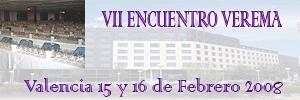 VII Encuentro Verema: Valencia, 15 y 16 de Febrero de 2008