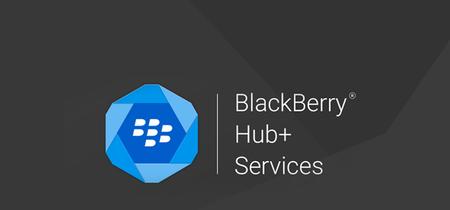 BlackBerry actualiza Hub+ y otras aplicaciones para Android