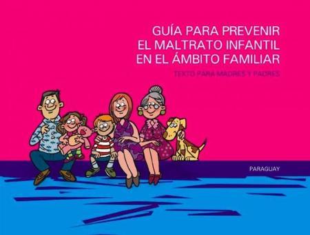 Guía para prevenir el maltrato infantil