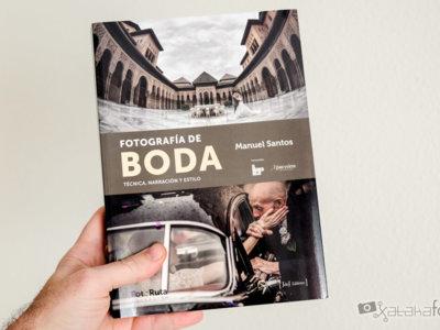 'Fotografía de Boda', de Manuel Santos, una completa guía para iniciarse y conocer como trabajan importantes estudios