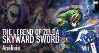 'The Legend of Zelda: Skyward Sword'. Análisis