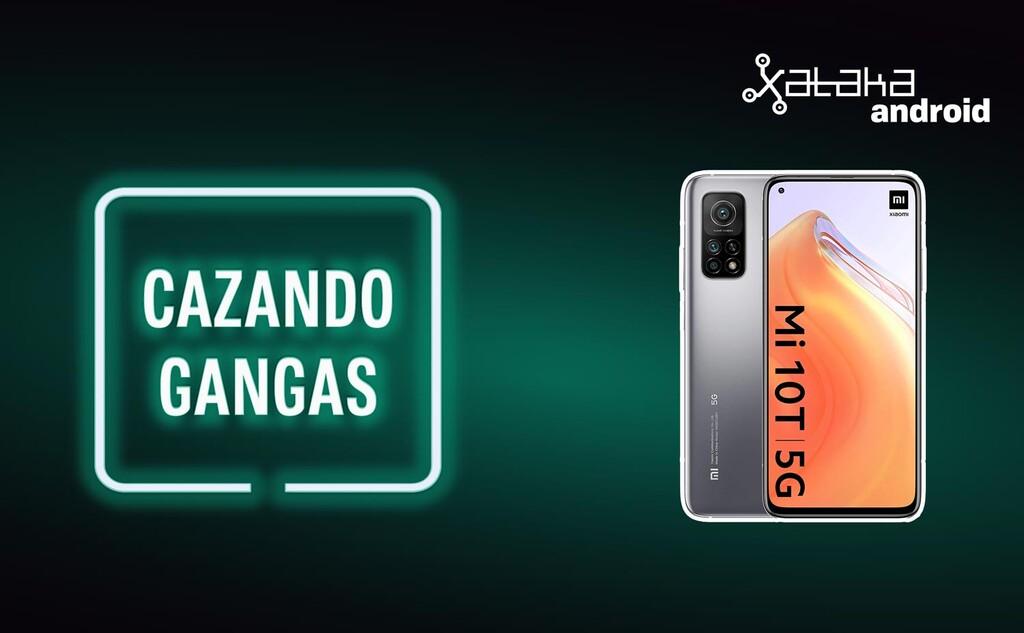 Cazando Gangas: Xiaomi℗ Mi 10T a precio(valor) de absoluta locura, Realme GT muy bajado y más ofertas