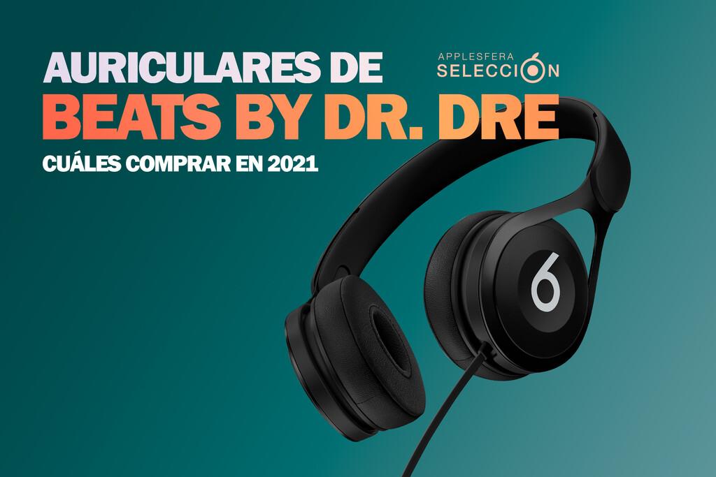 Qué audífonos de Beats by Dr. Dre adquirir en 2021: Beats Flex, Powerbeats, Beats Solo Pro y más