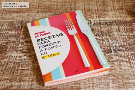 Recetas para ponerte a punto en 15 días. Libro de cocina