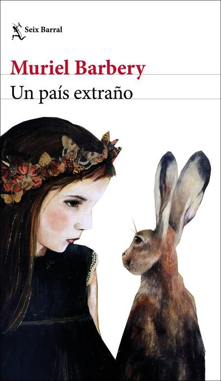 Portada Un Pais Extrano Muriel Barbery 201908271021