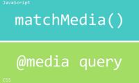 matchMedia(), la forma más simple y rápida de usar @media queries en JavaScript