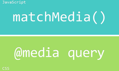 matchMedia(), la forma más simple y rápida de usar @media queries en JavaScript