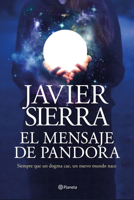 Portada El Mensaje De Pandora Javier Sierra 202004231553