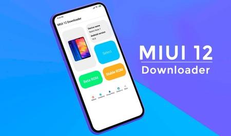 Descarga MIUI 12 cuando esté disponible para tu móvil Xiaomi con esta sencilla aplicación