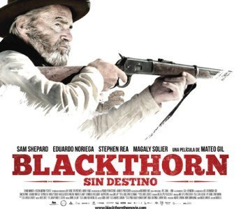 'Blackthorn (Sin destino)', cartel y tráiler