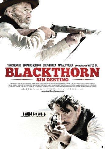 'Blackthorn (Sin destino)', cartel y tráiler
