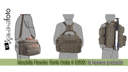 Mochila Fancier Serie Delta II B300: la hemos probado